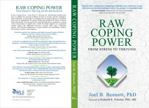 Raw Coping Power: From Stress to Thriving - (in life and business) by Joel B. Bennett from Bookbaby in Business & Management category