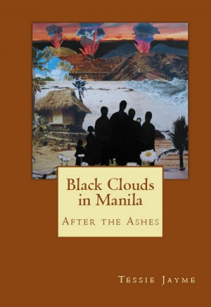 Black Clouds in Manila: After the Ashes by Tessie Jayme from Bookbaby in History category