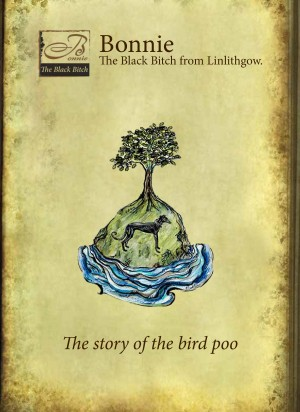 Bonnie the Black Bitch from Linlithgow - To: The Story of the Bird Poo by Marjory Boyle Crooks from Bookbaby in Teen Novel category