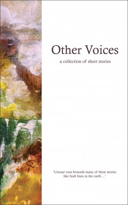 Other Voices - a collection of short stories by Writers from the 2013 Advanced Writers' Group from Bookbaby in General Novel category