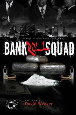 Bankroll Squad by David Weaver from  in  category
