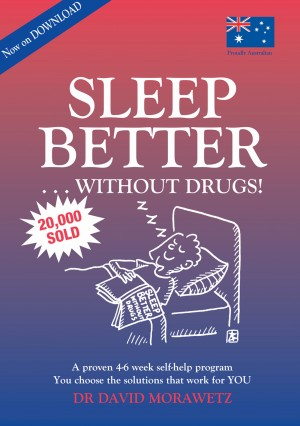 Sleep Better Without Drugs - A Proven 4-6 Week Self-help Program Using Cognitive Behavioral Therapy-CBT by Dr David Morawetz from  in  category