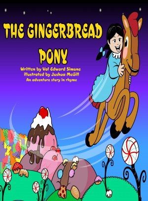 The Gingerbread Pony by Val Edward Simone from Bookbaby in General Novel category