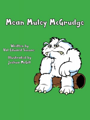 Mean Muley McGrudge by Val Edward Simone from Bookbaby in General Novel category