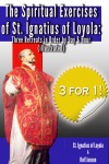 The Spiritual Exercises of St. Ignatius of Loyola - Three Retreats in Order by Day and Hour (illustrated) by St. Ignatius of Loyola from  in  category