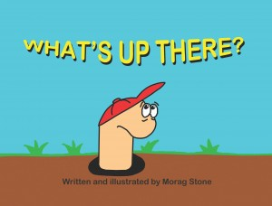 What's Up There? by Morag Stone from Bookbaby in Teen Novel category