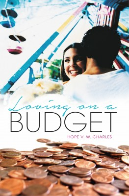 Loving On A Budget by Hope V.W. Charles from Bookbaby in Romance category