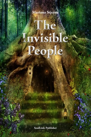 The Invisible People - In the Magical World of Nature by Mariana Stjerna from Bookbaby in General Novel category