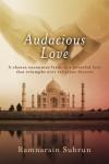 Audacious Love