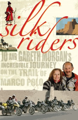 Silk Riders - Jo and Gareth Morgan's Incredible Journey on the Trail of Marco Polo by John McCrystal from Bookbaby in Travel category