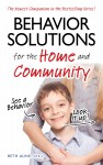 Behavior Solutions for the Home and Community - A Handy Reference Guide for Parents and Caregivers by Beth Aune, OTR/L from  in  category