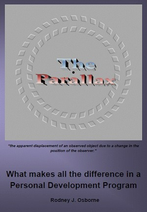 The Parallax - What Makes All the Difference in a Personal Development Program by Rodney J. Osborne from Bookbaby in Lifestyle category