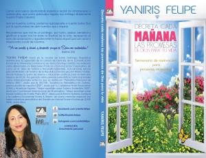 Decreta cada Mañana las Promesas de Dios para tu Vida - Semanario Motivacional para Personas Ocupadas by Yaniris Felipe from Bookbaby in Religion category