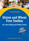 Gluten and Wheat Free Toolbox for Local Dining and Global Travel - Part of the Let's Eat Out Series by Kim Koeller from  in  category