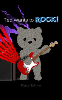 Ted Wants to Rock! by Quaid Leckey from Bookbaby in General Novel category