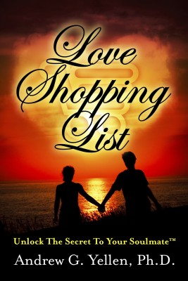 Love Shopping List - Unlock The Secret To Your Soulmate™ by Andrew G. Yellen, Ph.D. from  in  category