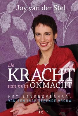 De kracht van mijn onmacht - Het levensverhaal van een inspirerende vrouw by Joy van der Stel from Bookbaby in Lifestyle category