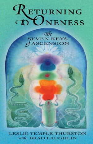 Returning to Oneness - The Seven Keys of Ascension by Leslie Temple-Thurston from Bookbaby in Religion category