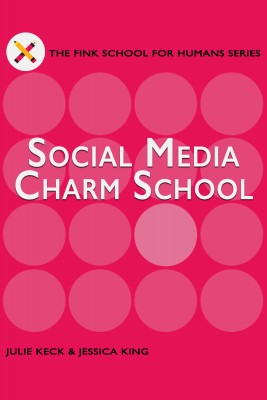 Social Media Charm School - A Guide for Filmmakers & Screenwriters by Jessica King from Bookbaby in Business & Management category