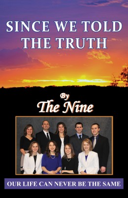 Since We Told The Truth - Our Life Can Never Be The Same by The Nine from Bookbaby in Autobiography & Biography category