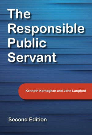 The Responsible Public Servant - Second Edition by Kenneth Kernaghan from Bookbaby in Politics category