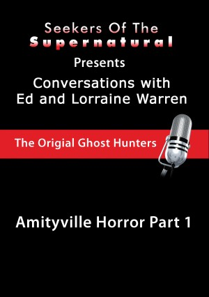 Amityville Horror Part 1 - Ed and Lorraine Warren: Amityville Horror Part 1