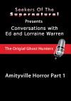 Amityville Horror Part 1 - Ed and Lorraine Warren: Amityville Horror Part 1