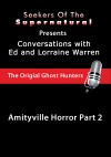 Amityville Horror Part 2 - Ed and Lorraine Warren: Amityville Horror Part 2