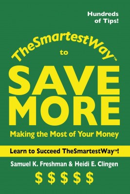 The Smartest Way to Save More - Making the Most of Your Money by Heidi E. Clingen from Bookbaby in Finance & Investments category