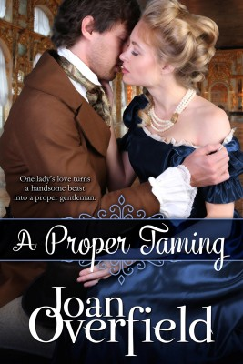 A Proper Taming by Joan Overfield from Bookbaby in Romance category