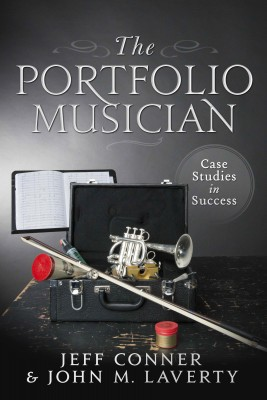 The Portfolio Musician: Case Studies in Success by Jeff Conner from Bookbaby in Business & Management category