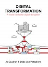 Digital Transformation - A Model to Master Digital Disruption