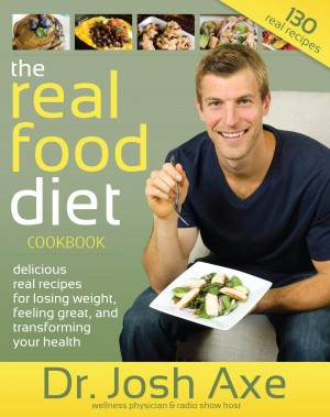 The Real Food Diet Cookbook by Dr. Josh Axe from Bookbaby in Family & Health category