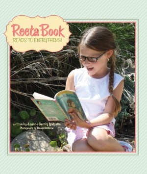 Reeta Book Reads to Everything! by Joanne Gentry Midyette from Bookbaby in Teen Novel category