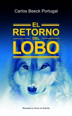 El Retorno del Lobo by Carlos Beeck Portugal from Bookbaby in Romance category