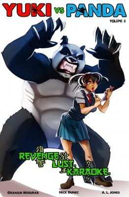 Yuki vs. Panda: Volume 2 - Revenge! Lust! Karaoke! by Graham M. Misiurak from  in  category