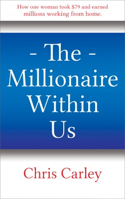 The Millionaire Within Us by Chris Carley from Bookbaby in Lifestyle category