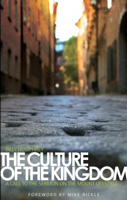 The Culture of the Kingdom - A Call to the Sermon on the Mount Lifestyle by Billy Humphrey from Bookbaby in Religion category