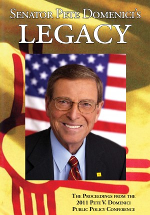 Senator Pete Domenici's Legacy 2011 - The Proceedings from the 2011 Pete V. Domenici Public Policy Conference by Sara Micka Patricolo from Bookbaby in Politics category