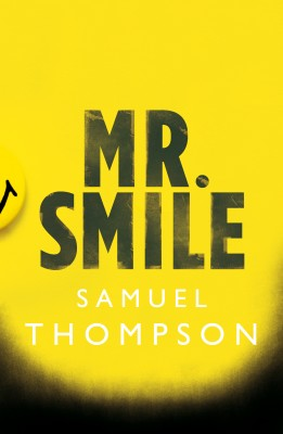 Mr. Smile by Samuel Thompson from Bookbaby in General Novel category