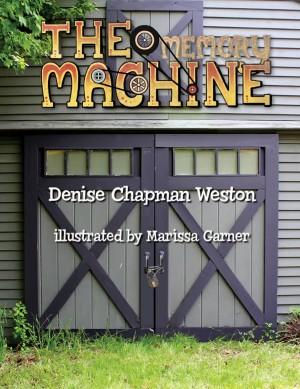 The Memory Machine by Denise Chapman Weston from  in  category