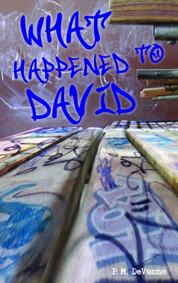 What Happened to David by P. M. DeVuono from Bookbaby in Romance category