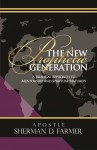 The New Prophetic Generation - A Biblical Approach to Mentorship and Spiritual Maturity by Sherman D. Farmer from  in  category