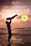 Parenting 2.0 - Empowering Moms & Dads in Raising Resilient Children in Digital Age