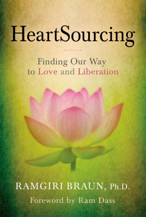 HeartSourcing - Finding Our Way to Love and Liberation by Ramgiri Braun from Bookbaby in Religion category