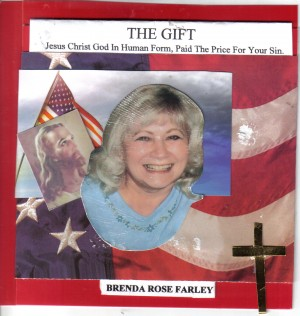 The Gift - Jesus Christ God iIn Human Form Paid The Price For Your Sin. by Brenda Rose Farley from Bookbaby in Religion category