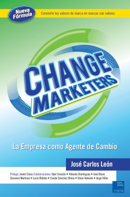 Change Marketers - La empresa como agente de cambio by José Carlos León Delgado from  in  category