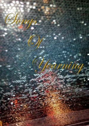 Songs of Yearning - Anthology of Poems