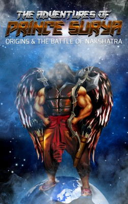 The Adventures of Prince Surya (Origins and the Battle of Nakshatra Book 1)