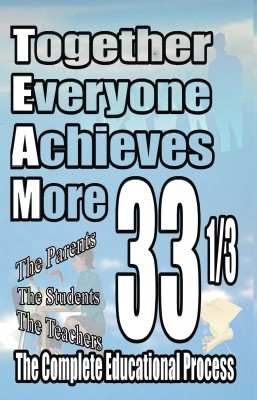 Together Everyone Achieves More - 33 1/3 The Complete Educational Process by Dr.Charles H. Clark Jr. from Bookbaby in General Novel category